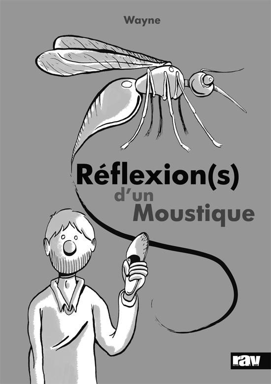 Réflexion(s) d'un moustique - 48 p. - 7 €